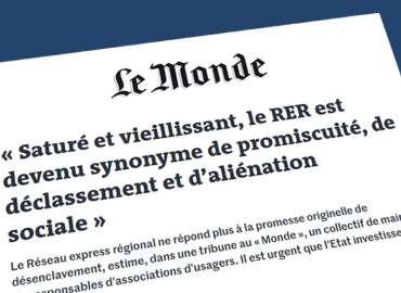 Tribune dans Le Monde écrite et cosignée par Stéphane Raffalli : RER, du mythe à la tragédie