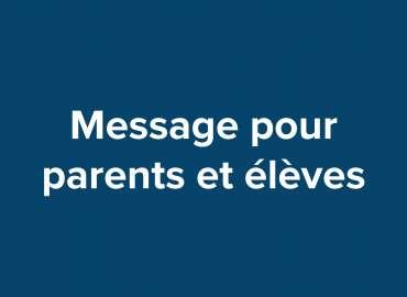 Covid-19 : Message pour les parents et élèves