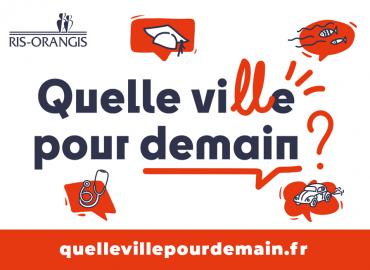 """Ris-Orangis : Participez et donnez votre avis sur la nouvelle plateforme de concertation citoyenne  """"quellevillepourdemain.fr"""""""