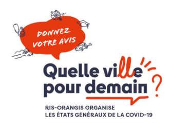 """Ris-Orangis : Les États Généraux de la Covid19 – """"Quelle vi(ll)e pour demain ?"""