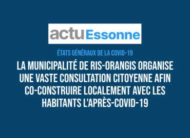 La ville de Ris-Orangis mise sur la démocratie participative pour construire l'après-Covid-19