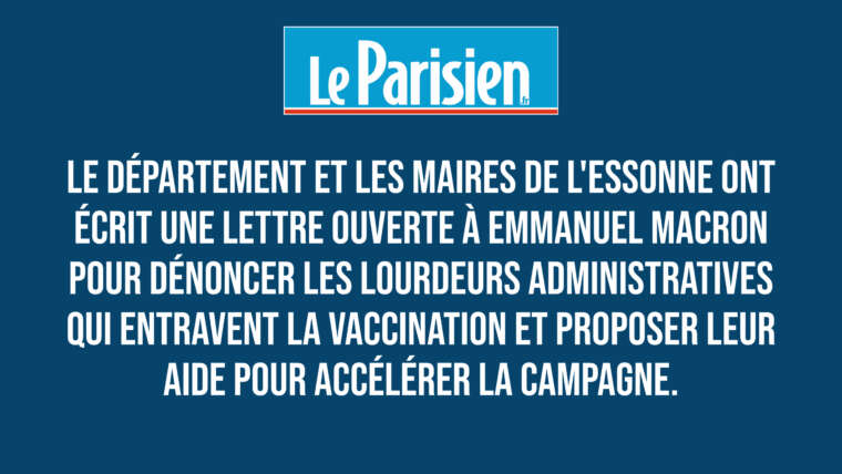 Covid-19 : Ensemble avec les maires de l'Essonne nous proposons notre aide au président de la République pour accélérer la campagne de vaccination